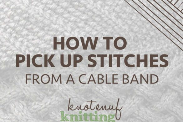 how to pick up stitches from a cable band